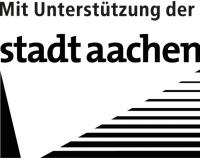 Mit Unterstützung der Stadt Aachen